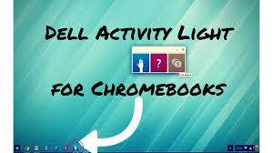 Dell Disco Light Dell Activity Light For Dell Chromebooks