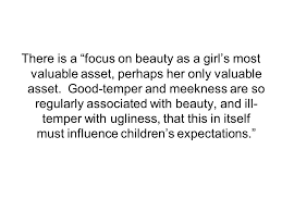 some day my prince will come female acculturation through the there is a focus on beauty as a girl s most valuable asset perhaps her only