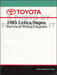 toyota celica supra wiring diagram manual original 1985 toyota celica supra wiring diagram manual factory reprint