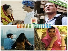 Chaar Cutting movie poster के लिए चित्र परिणाम