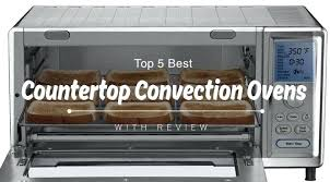 best convection ovens with reviews countertop oven recipes kitchenaid