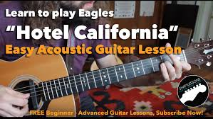 Hotel California Strumming Pattern Custom Easy Hotel California Beginner Acoustic Guitar Lesson YouTube