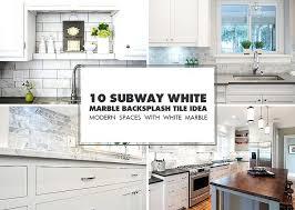 white subway tile backsplash subway white marble tile idea white glass subway tile backsplash with gray grout