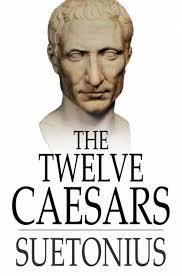 Twelve Caesars The Twelve Caesars Ebook By Suetonius 9781775413646 Rakuten Kobo