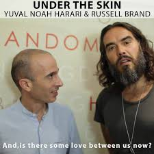 Image result for russell brand and yuval noah harari