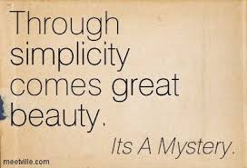 Simplicity Of Beauty Quotes