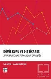 Döviz Kuru ve Dış Ticaret: Ankara'daki Firmalar Örneği   Köl
