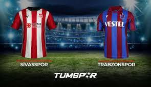 Sivasspor Trabzonspor maçı ne zaman saat kaçta hangi kanalda? | Sivas TS  maçı muhtemel 11'leri! - Gaziantep Haberleri