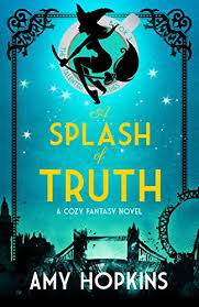 a splash of truth by amy hopkins