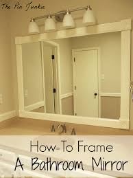 Framing A Large Mirror The Pin Junkie How To Frame A Bathroom Mirror