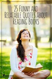 Funny Quotes About Reading 25 Funny And Relatable Quotes About Reading Books Hooked