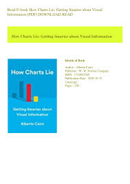 How Charts Lie Read E Book How Charts Lie Getting Smarter About Visual