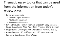 regents review topic women thematic essay topics that can be  thematic essay topics that can be used from the information from today s review class