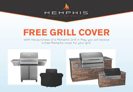 when you purchase an eligible memphis grill by may 31st 2018 you ll receive a free memphis grill cover simply fill out a form and send it back to memphis
