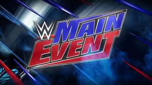 Min Event Wwe Main Event Spoilers From 4 8 Taping In Brooklyn New