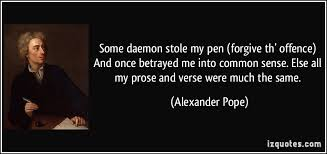 some daemon stole my pen forgive th offence and once betrayed  some daemon stole my pen forgive th offence and once betrayed me into