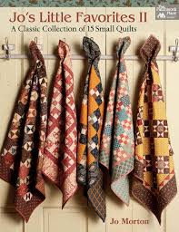 A must have book! Jo's Little Favorites II - A Classic Collection ... & A must have book! Jo's Little Favorites II - A Classic Collection of 15  Small Quilts by the one and only. the amazing Jo Morton Adamdwight.com