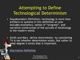 Technological Determinism Ppt Sociology History Technology Technological