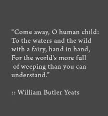 best william butler yeats ideas yeats poems   come away oh human child to the waters and the wild a