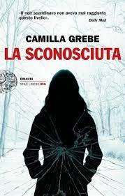 La sconosciuta (ebook), Camilla Grebe   9788858423790   Boeken