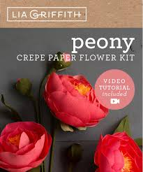 Paper Flower Kit Crepe Paper Peonies Flower Kit By Lia Griffith Shop Lia Griffith