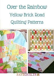 Yellow Brick Road Quilt Pattern Best Over The Rainbow 48 Yellow Brick Road Quilting Patterns FaveQuilts