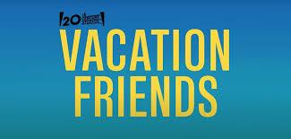 Jul 21, 2021 · 20th century studios has released the first trailer for vacation friends. Sjyfdbt6rwjkom