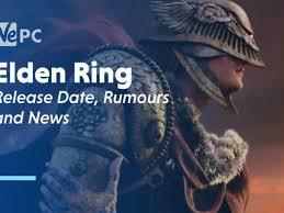Elden Ring Release Date, Rumors, and News