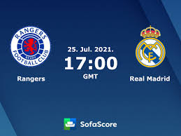 The match is a part of the club friendly games. Rangers Vs Real Madrid Live Score H2h And Lineups Sofascore