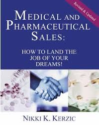 info tips medical and pharmaceutical s how to land the job of your dreams by nikki kerzic go to medical com to order