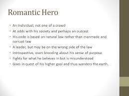 r tic and byronic heroes r tic hero an individual not one  r tic and byronic heroes 2 r tic