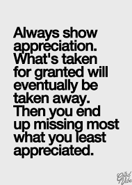 Brilliant Quotes For Remembering Good Things You Took For Granted