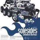 Solesides® Greatest Bumps