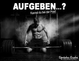 Aufgeben Kannst Du Bei Der Post Motivation Sport Sprüche