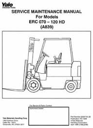 73 best yale instructions, manual images on pinterest atelier Yale Forklift Wiring Diagram 1994 yale forklift truck hd (a839) series erc070, erc080, erc100, erc120 workshop manual