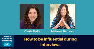 How to be influential during interviews - Melanie Benson