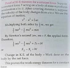 A State And Prove Work Energy Theorem In The Case Of Const
