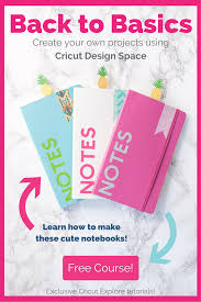 Learn Cricut Design Space Want To Learn How To Use Your Cricut Explore Back To Basics