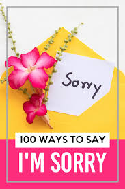 make it right and say i m sorry use these cute and