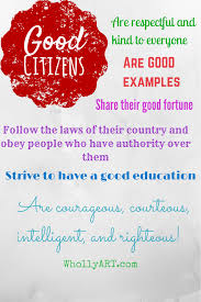 "ways you can be a good citizen now whollyart i agree eugene v debs an american union leader he said ""i have no country to fight for my country is the earth and i am a citizen of the world """