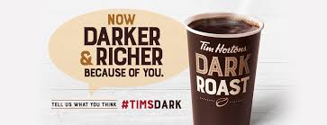 now darker and richer because of you tell us what you think timsdark