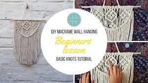 Macrame Wall Hanging Diy Macrame Wall Hanging Beginners Tutorial Basic Knots Step By