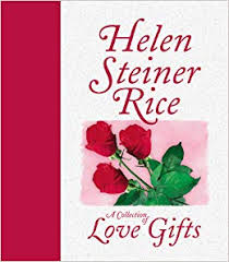 a collection of love gifts helen steiner rice helen steiner rice 9781557487476 amazon books