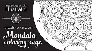 Small Picture Make it Easy with Illustrator Create Your Own Mandala Coloring