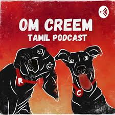 Om Creem - Tamil Podcast