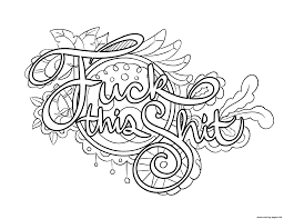 swear word coloring pages. Perfect Word Fuck This Shit Swear Word Coloring Pages On Coloring Pages