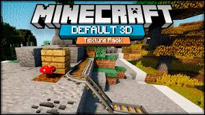 3d texture packs default 3d minecraft texture pack 1 12 1 11 1 10 download youtube