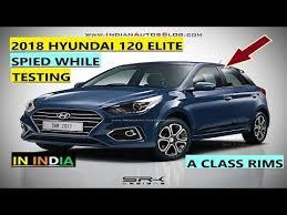2018 hyundai i20. fine hyundai 2018 hyundai i20 spied while testing in india to hyundai i20
