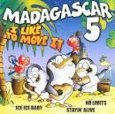 I Like To Move It: Stayin' Alive [Bonus Tracks]