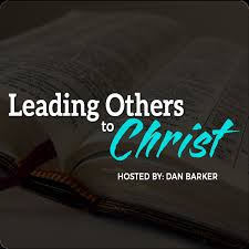 Leading Others to Christ